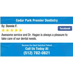 Awesome service and Dr.Hagan is always a pleasure to take care of our dental needs.