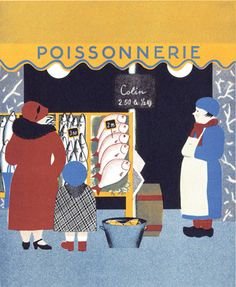 illustration : 'faites vôtre marché' de Nathalie Parain (Natacha Tchelpanova), illustratrice d'origine russe, (1897-1958), poissonnerie, boutique