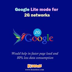 Google Lite mode for 2G networks