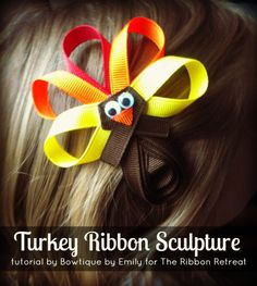 Turkey Ribbon Sculpture Tutorial: Learn how to make a super cute and easy turkey hair accessory for Thanksgiving! Making Hair Bows, Diy Hair Bows, Diy Bow, Bow Hair Clips, Bow Making, Ribbon Art, Ribbon Crafts, Ribbon Bows, Ribbon Flower