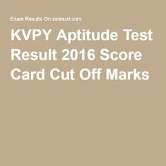 KVPY Aptitude Test Result 2016 Score Card Cut Off Marks