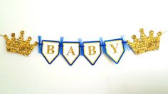 Prince Baby Shower Banner, Prince Baby Shower, Prince Birthday Banner, Royal Blue and Gold Banner, Royal Prince Baby Shower Favors, Baby Shower Themes, Baby Boy Shower, Baby Shower Gifts, Royalty Baby Shower, Baby Shower Princess, Prince Birthday, 1st Boy Birthday, Goodie Bags
