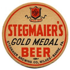 All sizes | Stegmaier's Gold Medal Beer | Flickr - Photo Sharing! Beer Cap Coasters, Bar Coasters, Bottle Packaging, Coffee Packaging, Food Packaging, Sous Bock, Beer Mats, Beer Signs, Beer Labels
