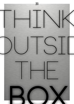 """think outside the Box"" poster"