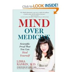 Mind over medicine scientific proof that you can heal yourself lissa