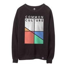 COMMON CULTURE CREWNECK --- I crave for this.