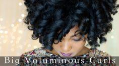Big Voluminous Curls on Natural Hair