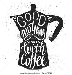 Hand drawn typography poster, greeting card or print invitation with coffee…