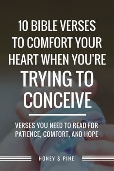 Are you struggling while you're trying to conceive? Let these 10 Bible verses bring you comfort you while you wait. Trying To Get Pregnant, Getting Pregnant, Keep The Faith, Faith In God, Prayer For Comfort, How To Increase Fertility, Comforting Bible Verses, Encouraging Verses, Bible Encouragement