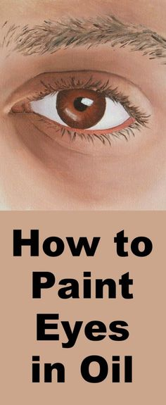 How to Paint an Eye in Oil — Online Art Lessons