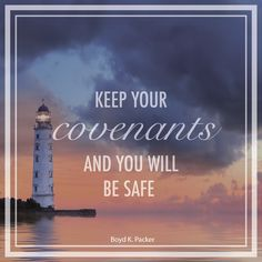 """President Boyd K. Packer: """"Keep your covenants and you will be safe."""" #lds #quotes Gospel Quotes, Lds Quotes, Religious Quotes, Uplifting Quotes, Spiritual Quotes, Mormon Quotes, Later Day Saints, Lds Mormon, Church Quotes"""