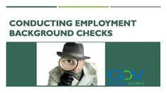 Know how to conduct #BackgroundChecks to your employees