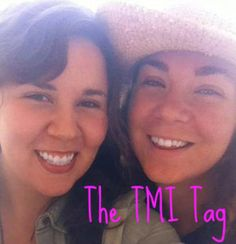 The TMI Tag by Curlie Girlies
