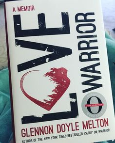 Unbelievably moved by the brutal honesty of @glennondoylemelton as she tears her heart and soul open in this book. It's the first time I've read it - picked it up yesterday and can't put it down. #LoveWarrior #glennondoylemelton