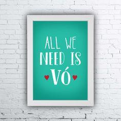 All we need is vó, quadro avó