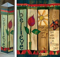 Durable garden poles are innovative reproductions of original hand painted artwork. Simple messages with vivid color are displayed for a unique garden accent. Set garden poles near a pathway, by the f Diy Garden Projects, Art Projects, Garden Ideas, Peace Pole, Garden Poles, Garden Stakes, Pole Art, Arte Country, Fence Art