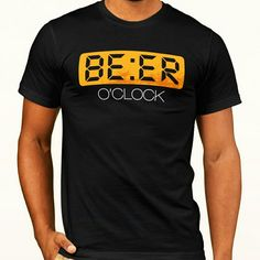 Beer Art, Beer Shirts, Oclock, T Shirts With Sayings, Brewery, Shirt Designs, Humor, Liquor, How To Make