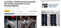 'El vergonzoso desfile del ejército mexicano en Campos Elíseos': Le Monde