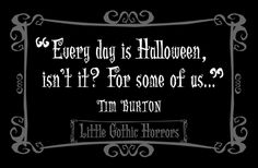 tim burton text quotes Halloween cinema noirish-nightmare •
