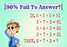 90% Fail To Answer : If 2+5+5=51, 3+7+3=61, 5+4+3=91, 2+7+3=31 | Fun Things To Do When Bored