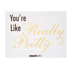 Mean Girls You're Like Really Pretty Wall Canvas