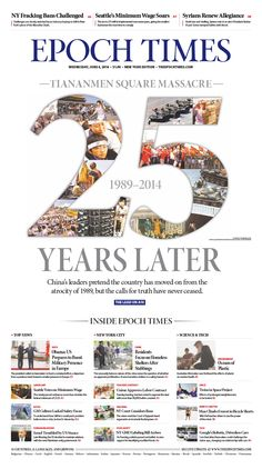 Yearning for Truth 25 Years After Tiananmen Massacre, survivors remember while the Communist Party enforces amnesia|Epoch Times Newspaper Layout, Times Newspaper, Newspaper Design, Front Page Design, Epoch Time, Amnesia, Yearning, Editorial Design, Letters