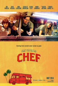 Chef  When chef Carl Casper's plans for opening a restaurant in Los Angeles fail to pan out, he returns home to Miami and debuts a food truck instead. While trying to regain his zest for cookery, Carl also tries to mend his fractured family ties. Cast: Jon Favreau, Sofía Vergara, John Leguizamo, Scarlett Johansson, Oliver Platt, Bobby Cannavale, Dustin Hoffman, Robert Downey Jr.