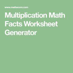 Multiplication Math Facts Worksheet Generator