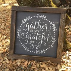 Gather here with grateful hearts - rustic farmhouse handmade sign