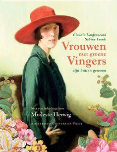 http://www.modesteherwig.eu/product/boeken/tuinboeken/48123/vrouwen-met-groene-vingers-zijn-buitengewoon