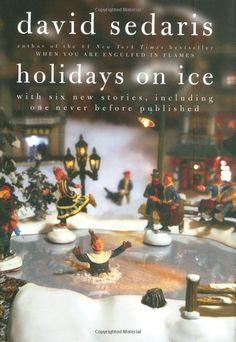 Holidays on Ice: David Sedaris: Amazon.com: Books