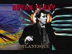 Bryan Ferry * simple twist of fate*