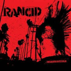 Rancid - Indestructible..(2PC)-Sealed-New Record on Vinyl Track Listing - Indestructible - Fall Back Down - Red Hot Moon - David Courtney - Start Now - Out Of Control - Django - Arrested In Shanghai -