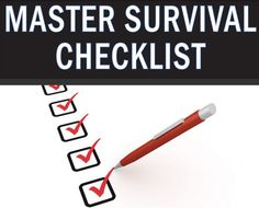 Survival situations could occur at any time. If possible try to make preparations in advance. - www.extremesurvivors.com