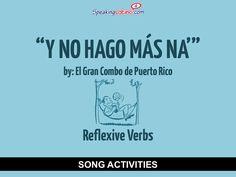 Y no hago más na' by El Gran Combo: Spanish Song to Practice Reflexive Verbs #SpanishSongs #SpanishClass
