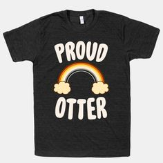 Proud Otter #gay #lgbt #bear #cub #otter