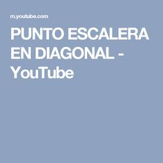 PUNTO ESCALERA EN DIAGONAL - YouTube