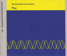 Frank Bretschneider & Peter Duimelinks - Brombron vol.10 : Fflux (t)