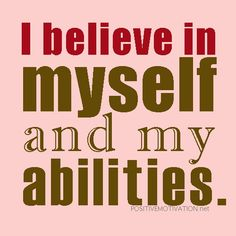 Positive Affirmations For Women | Daily Positive Affirmations for confidence.I believe in myself and my ...