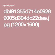 dbf91355d714e09289005d394dc22dae.jpg (1200×1600)