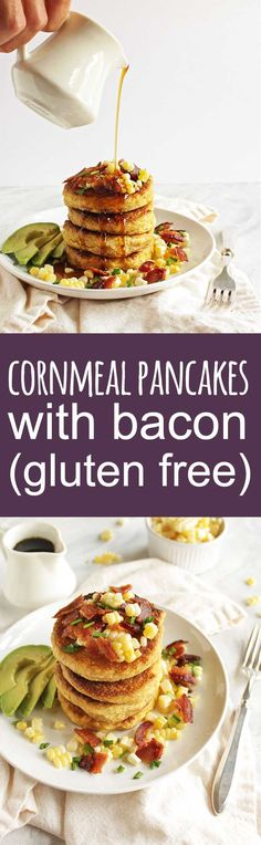 Cornmeal Pancakes with Bacon and corn (gluten free) - Savory cornmeal pancakes that are topped with crispy, salty bacon, fresh corn kernels, avocado slices, chives and a drizzle of maple syrup. These pancakes are that perfect balance of savory with a hint