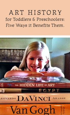 5 Reasons to show your toddler and preschooler great works of art.
