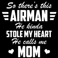 Air Force Mom Airman Stole My Heart Decal – MotherProud Military Mom, Army Mom, Military Signs, Call My Mom, Call Me, Lamaze Classes, Air Force Mom, Mentally Strong, Mom Quotes