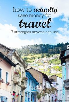 Want to travel more? There are tons of tips and tricks out there about how to save money for travel, but here's a strategy that actually works. | How To Actually Save Money For Travel More