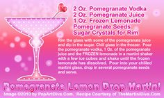 POMEGRANATE LEMON DROP - Stay cool and anti-oxidized in the warm weather!  Click the photo to get the full-sized, print quality recipe card for free!