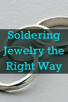 Learn how to solder jewelry the simple way with this FREE eBook. #soldering #jewelrymaking - I fondamenti della saldatura
