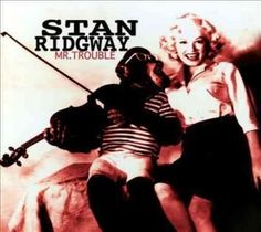 Stan Ridgway - Mr. Trouble, Silver