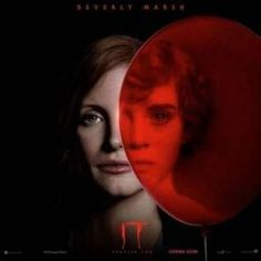Jessica Chastain, Two Movies, Scary Movies, Horror Movies, Geek Movies, It Movie 2017 Cast, Beverly Marsh, Bill Hader, Pennywise The Dancing Clown