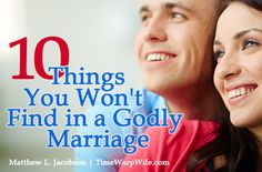LAF/BeautifulWomanhood.org >> 10 Things You Won't Find in a Godly Marriage