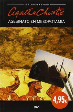 Asesinato en mesopotamia (AGATHA CHRISTIE 125A) de AGATHA CHRISTIE